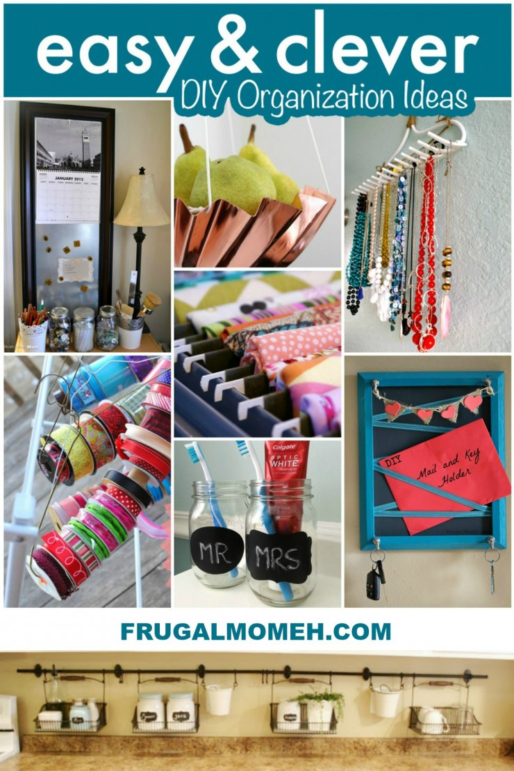 Best ideas about DIY Organizing Projects . Save or Pin Easy & Clever DIY Organization Ideas Frugal Mom Eh Now.