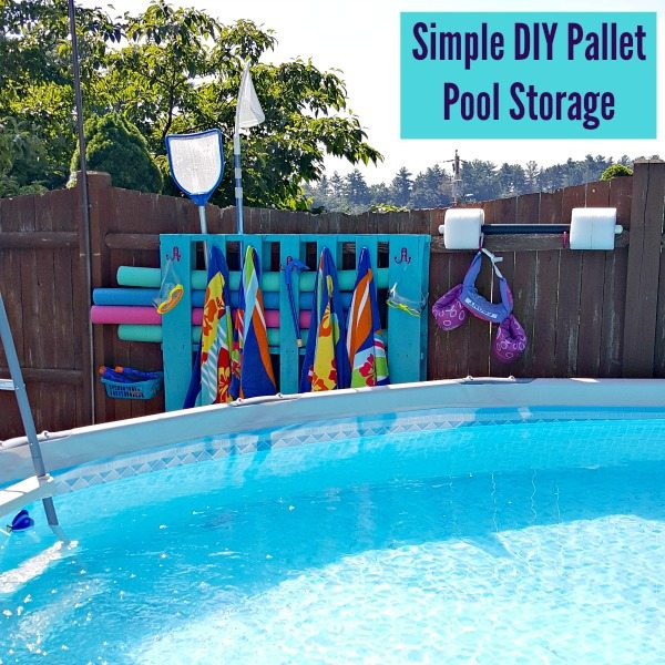 Best ideas about DIY Pool Toys . Save or Pin Simple DIY Pallet Pool Storage Juggling Act Mama Now.
