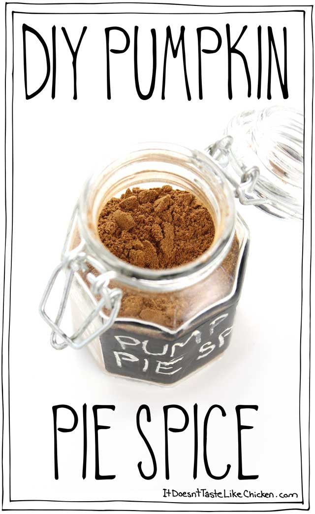 Best ideas about DIY Pumpkin Spice . Save or Pin DIY Pumpkin Pie Spice • It Doesn t Taste Like Chicken Now.