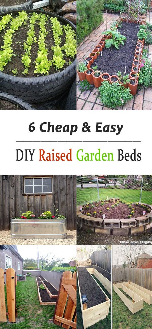 Best ideas about DIY Raised Garden Beds Cheap . Save or Pin 6 Cheap & Easy DIY Raised Garden Beds Now.