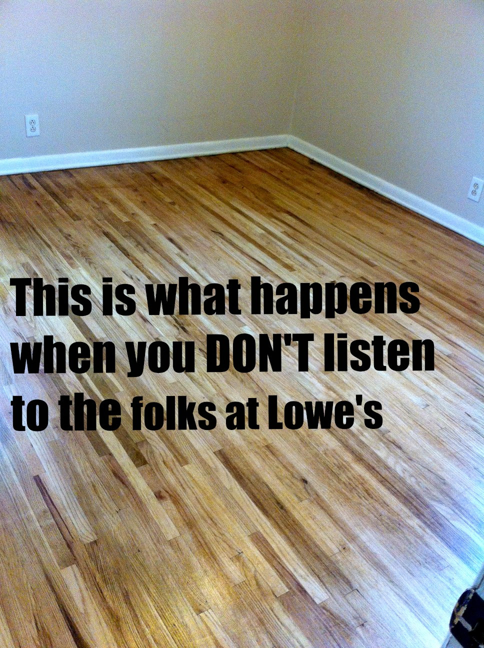Best ideas about DIY Refinish Wood Floor . Save or Pin This is what happens when you DON T listen to the folks at Now.