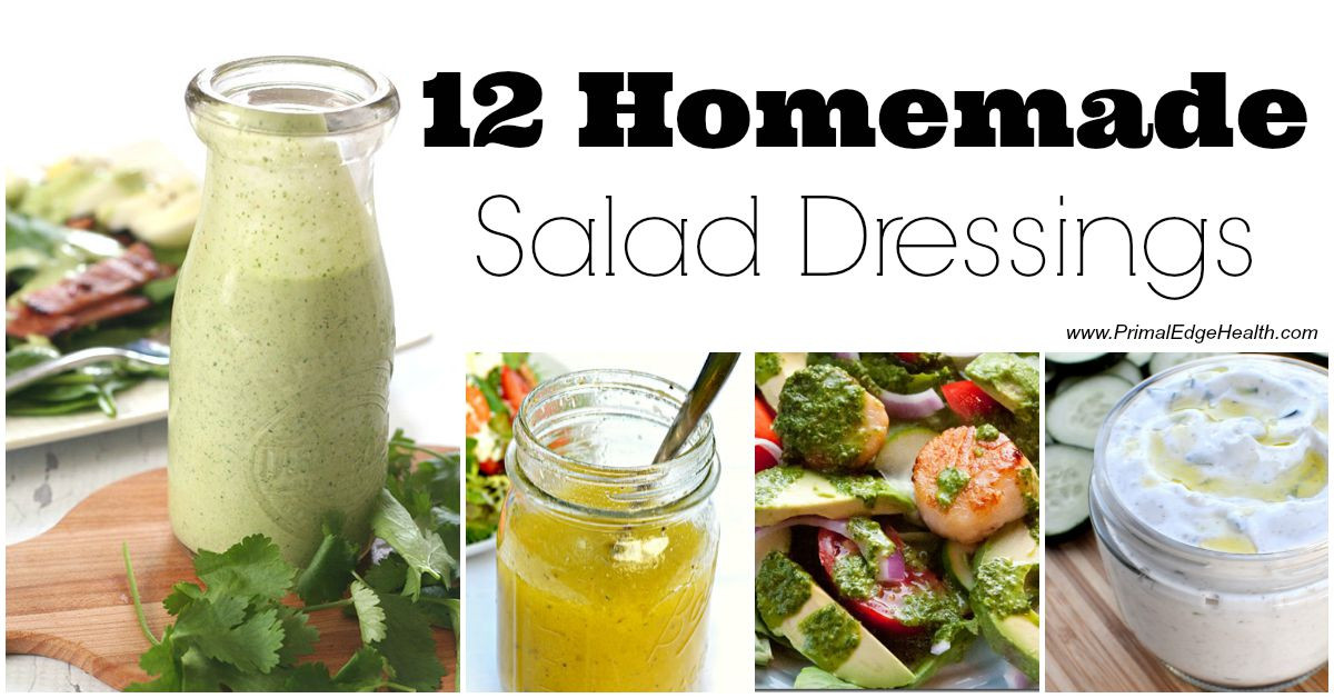 Best ideas about DIY Salad Dressings . Save or Pin 12 Healthy Homemade Salad Dressings Primal Edge Health Now.