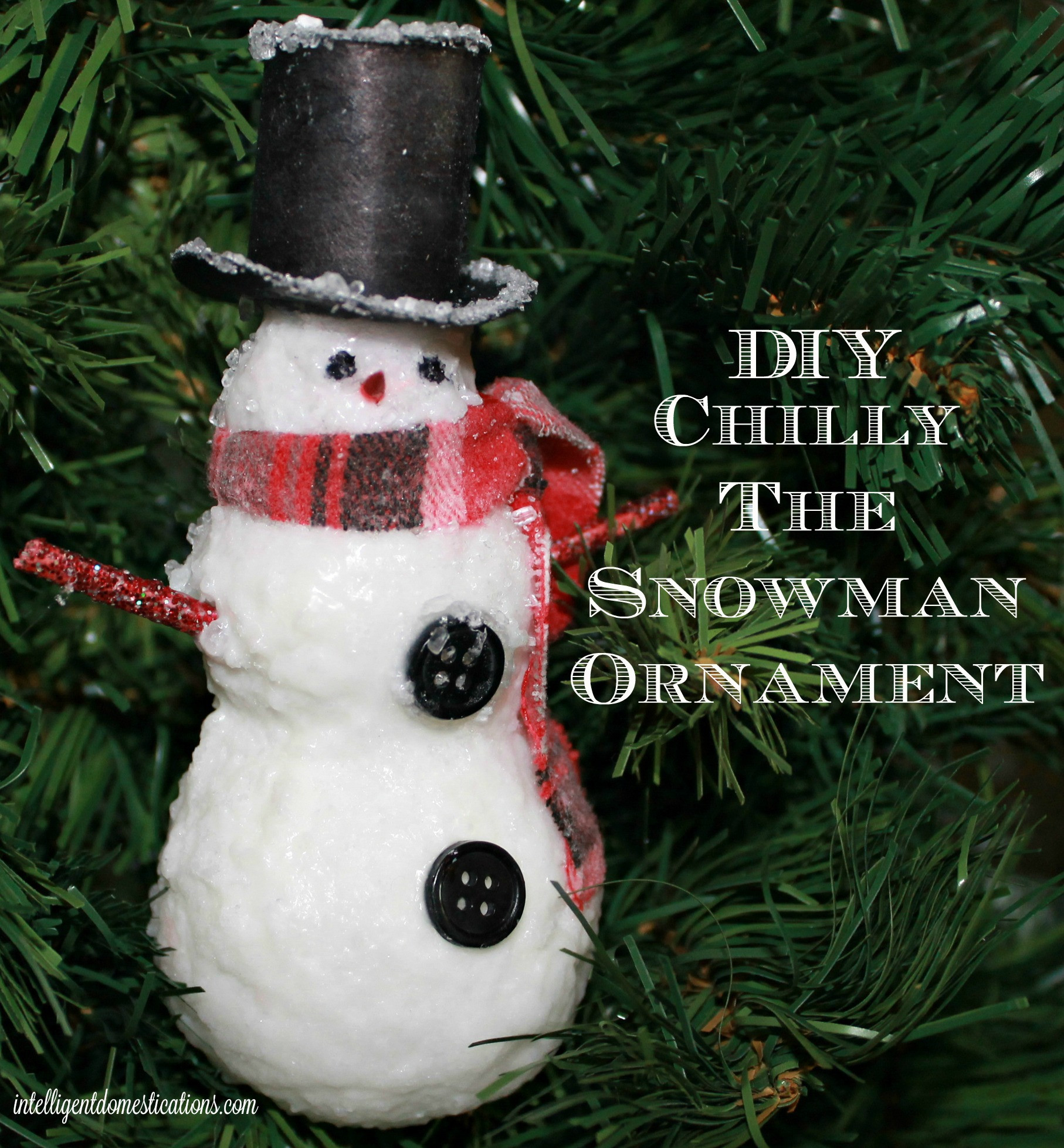 Best ideas about DIY Snowman Ornaments . Save or Pin DIY Chilly The Snowman Ornament Now.