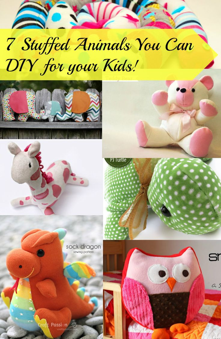 Best ideas about DIY Stuffed Animal . Save or Pin 7 Stuffed Animals You Can DIY for your Kids Now.