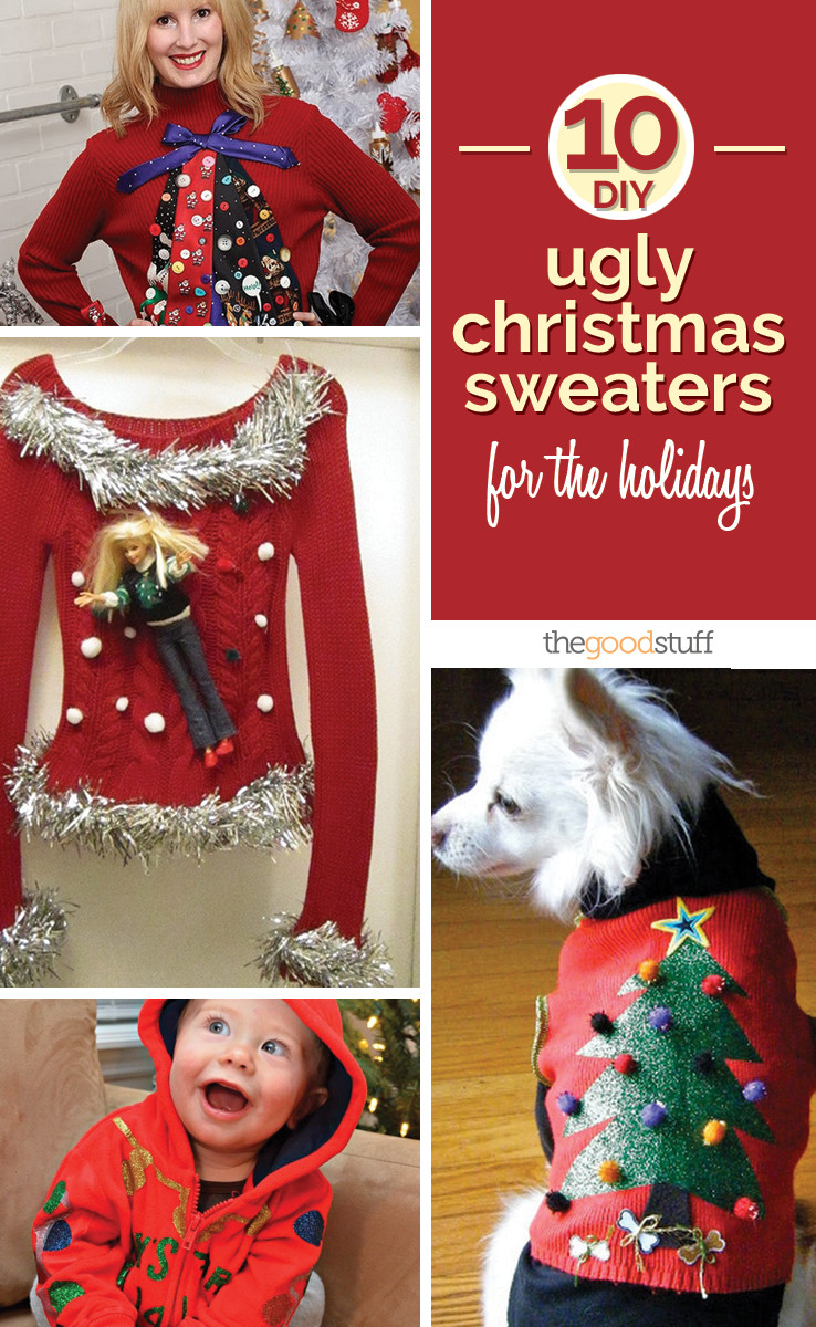 Best ideas about DIY Tacky Christmas Sweaters . Save or Pin 10 DIY Ugly Christmas Sweaters for the Holidays Now.
