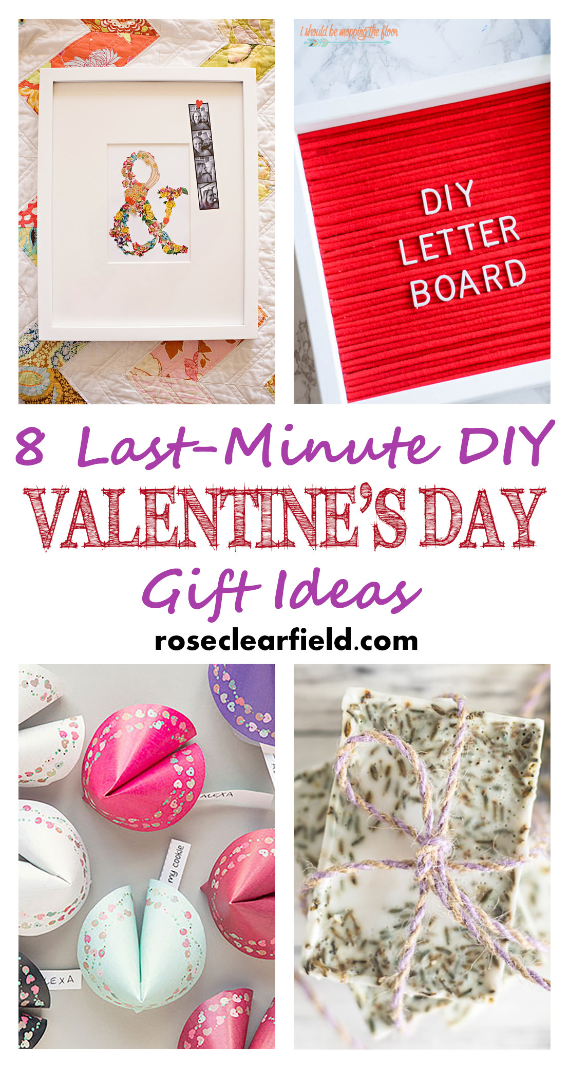 Best ideas about Diy Valentine Day Gift Ideas . Save or Pin Last Minute DIY Valentine s Day Gift Ideas • Rose Clearfield Now.
