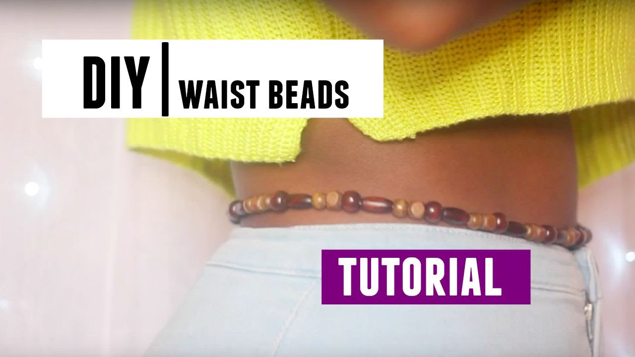 Best ideas about DIY Waist Trainer . Save or Pin DIY African Waist Beads Tutorial Now.