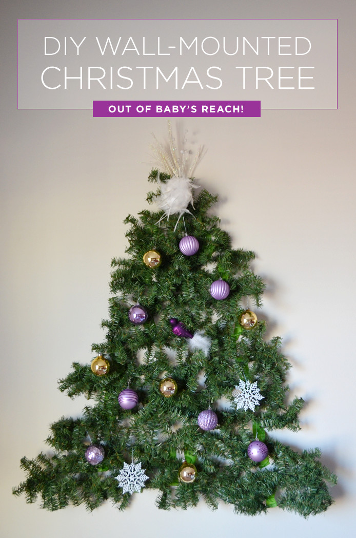 Best ideas about DIY Wall Christmas Trees . Save or Pin Have a Baby Put a DIY Christmas Tree on the Wall Now.
