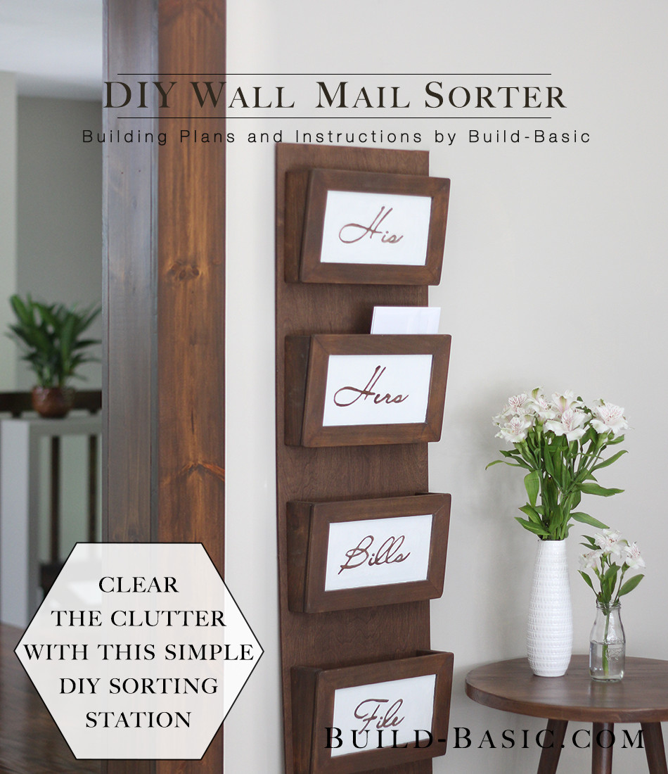 Best ideas about DIY Wall Mail Organizer . Save or Pin Build a DIY Wall Mail Sorter ‹ Build Basic Now.
