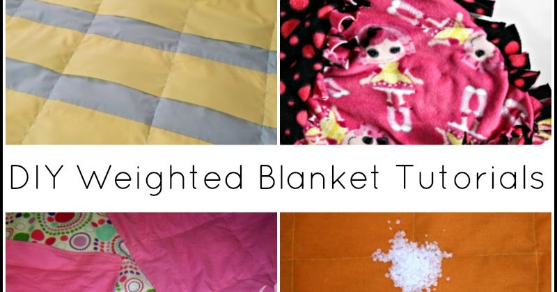 Best ideas about DIY Weighted Blanket . Save or Pin 13 DIY Weighted Blanket Tutorials Sensory Hacks for Kids Now.
