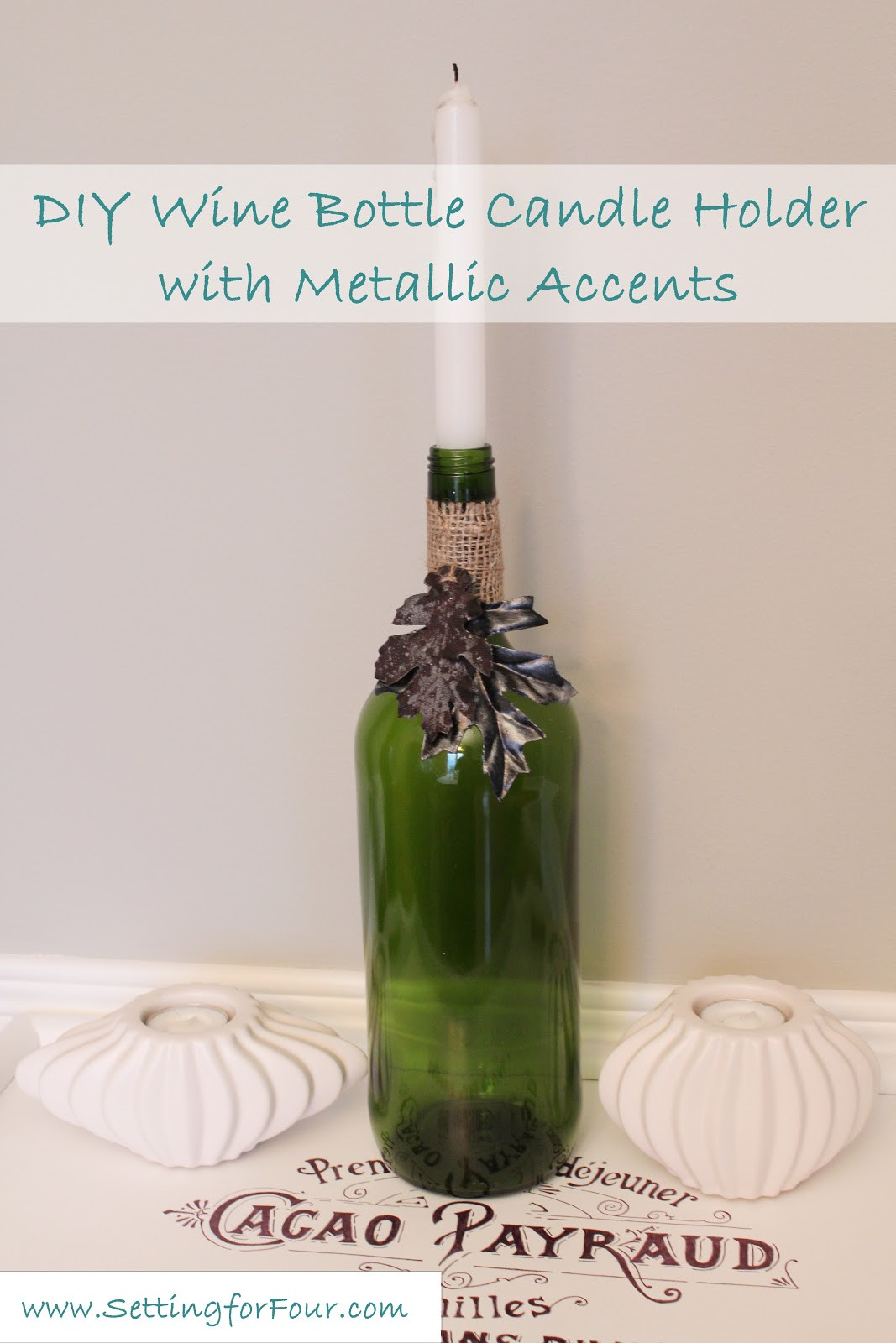 Best ideas about DIY Wine Bottle . Save or Pin DIY Wine Bottle Candle Holder with Metallic Accents Now.