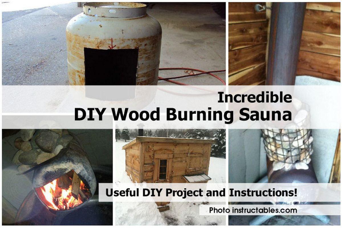 Best ideas about DIY Wood Burning . Save or Pin Incredible DIY Wood Burning Sauna Now.