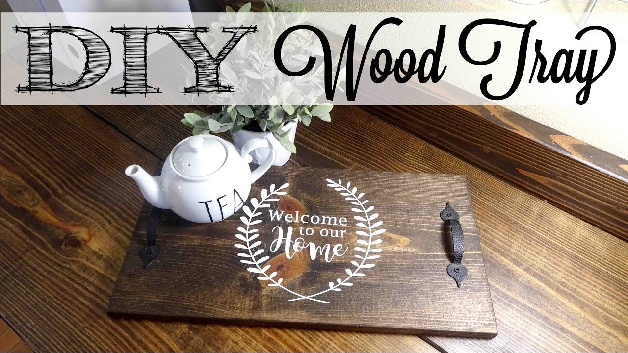 Best ideas about DIY Wood Trays . Save or Pin DIY Easy Wood Tray Now.