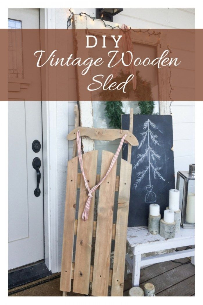 Best ideas about DIY Wooden Ideas . Save or Pin DIY Vintage wooden sled for under 10 dollars Amazing Now.