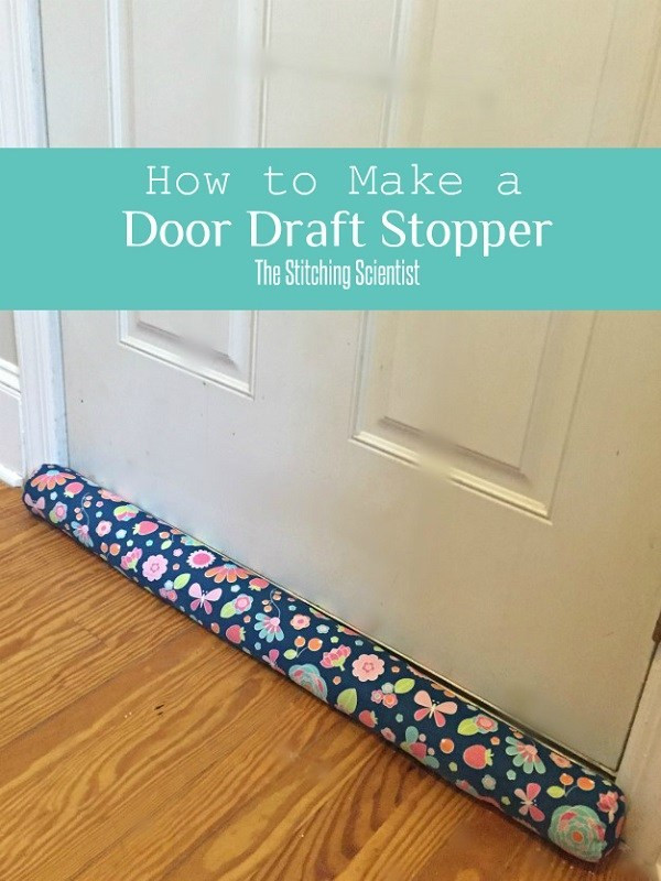 Best ideas about Door Draft Stopper DIY . Save or Pin Tutorial DIY door draft stopper – Sewing Now.
