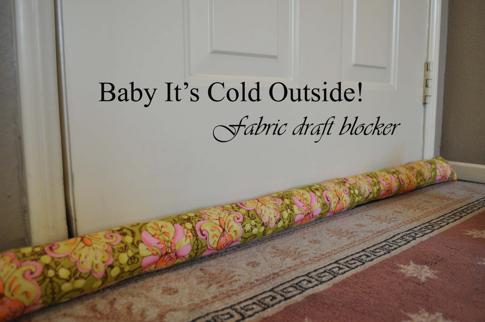 Best ideas about Door Draft Stopper DIY . Save or Pin Fabric Draft Blocker Laura K Bray Designs Now.