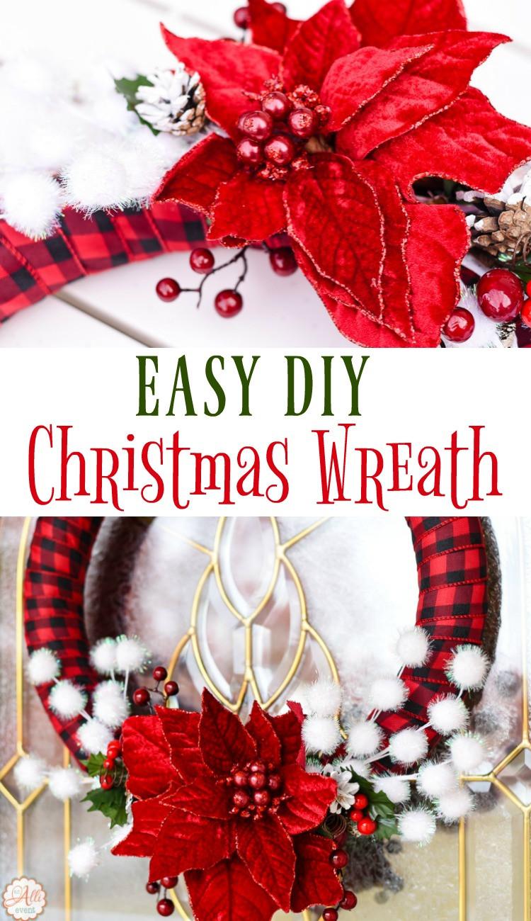 Best ideas about Easy DIY Christmas Wreaths . Save or Pin How to Make an Easy DIY Christmas Wreath An Alli Event Now.