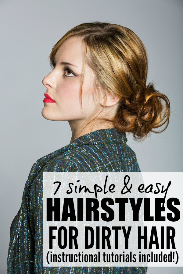 Best ideas about Easy Hairstyles For Dirty Hair . Save or Pin 7 easy & stylish hair updos for dirty hair Now.