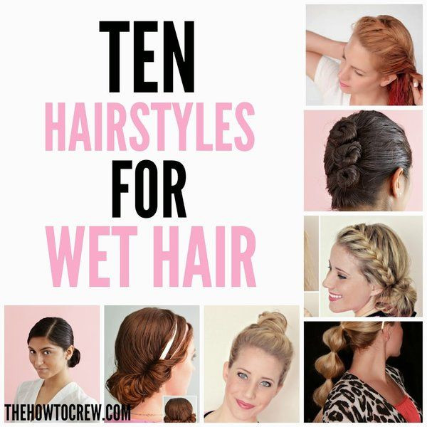Best ideas about Easy Hairstyles For Wet Hair . Save or Pin How To Style Wet Hair – 10 Fast and Easy Hairstyles Now.