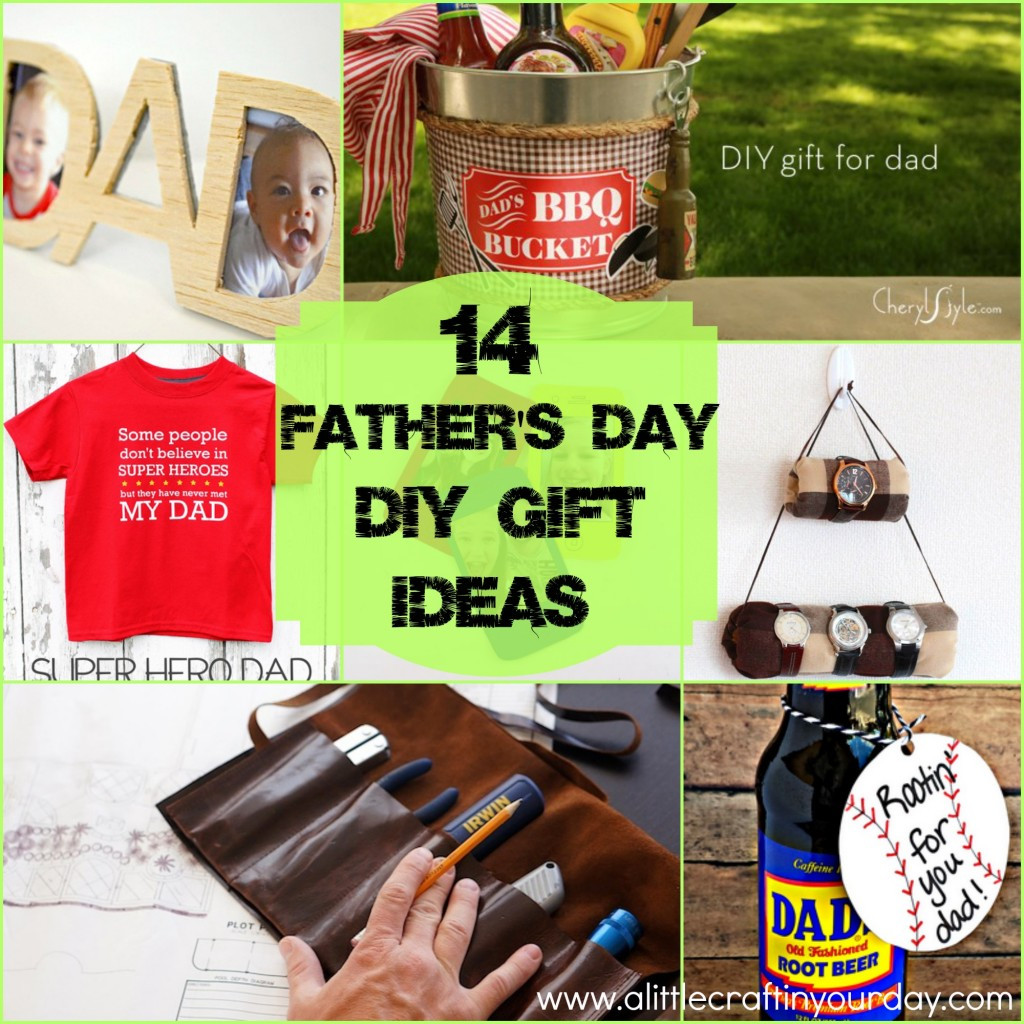 Best ideas about Father'S Day Diy Gift Ideas . Save or Pin 14 Father s Day Gift Ideas A Little Craft In Your Day Now.