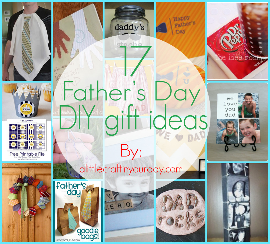 Best ideas about Father'S Day Diy Gift Ideas . Save or Pin 17 Fathers Day DIY Gifts A Little Craft In Your Day Now.