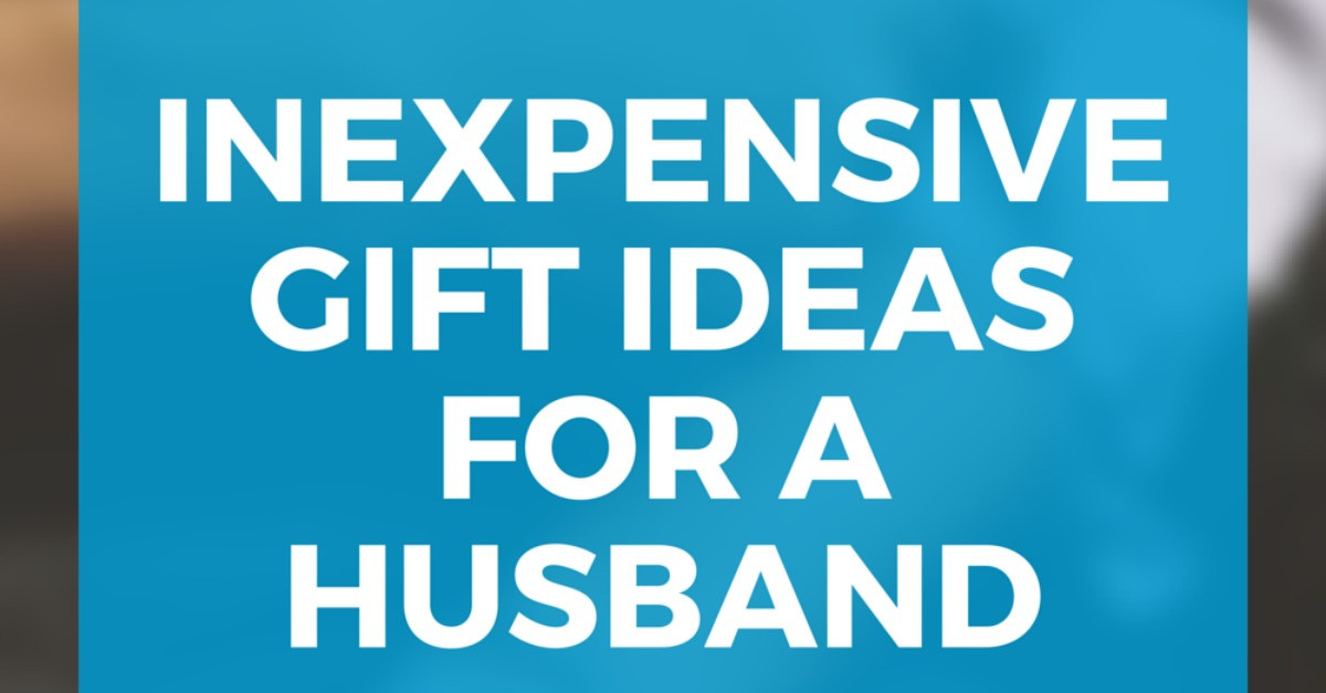 Best ideas about Father'S Day Gift Ideas For Husband . Save or Pin Inexpensive Gift Ideas For Your Husband Now.