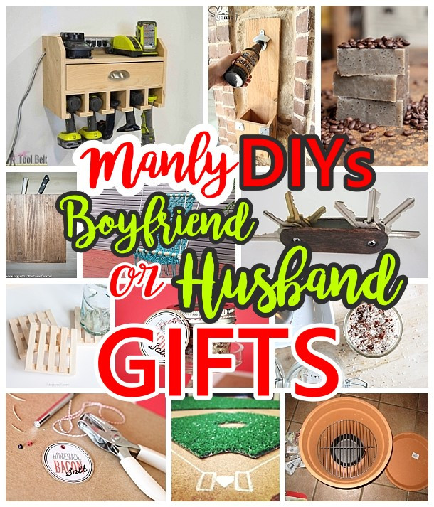 Best ideas about Father'S Day Gift Ideas For Husband . Save or Pin Manly Do It Yourself Boyfriend and Husband Gift Ideas Now.