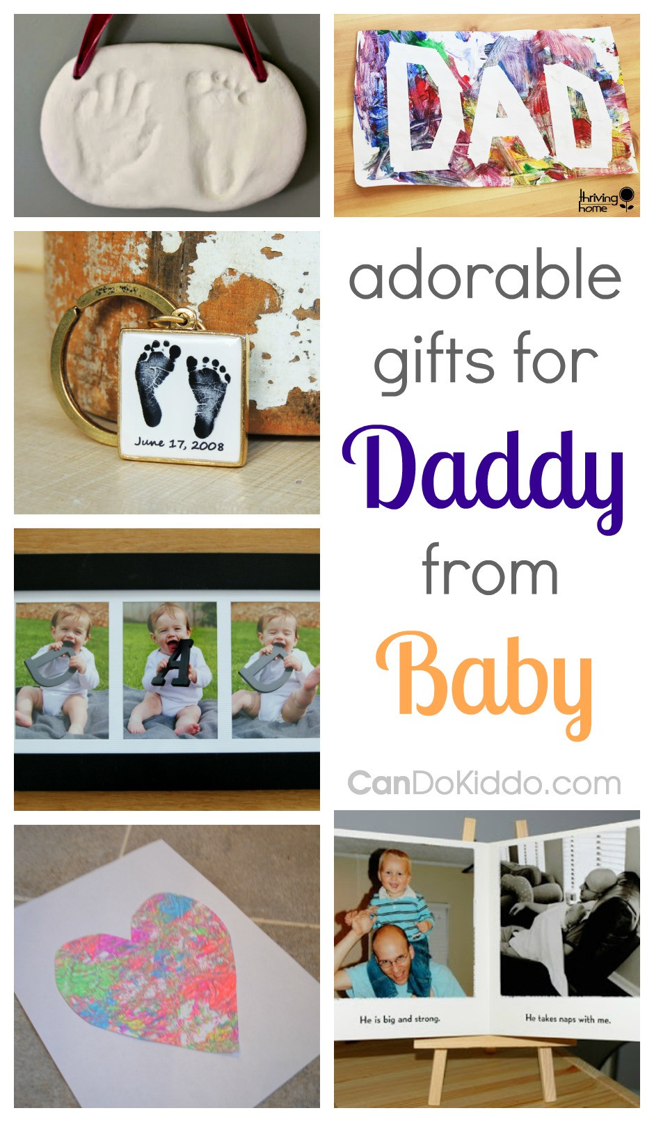 Best ideas about Father'S Day Gift Ideas From Baby . Save or Pin Adorable Gifts For Dad From Baby — CanDo Kiddo Now.