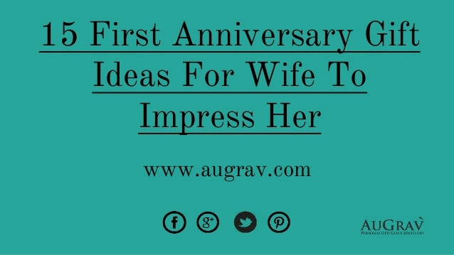 Best ideas about First Anniversary Gift Ideas For Wife . Save or Pin 15 first anniversary t ideas for wife to impress her Now.