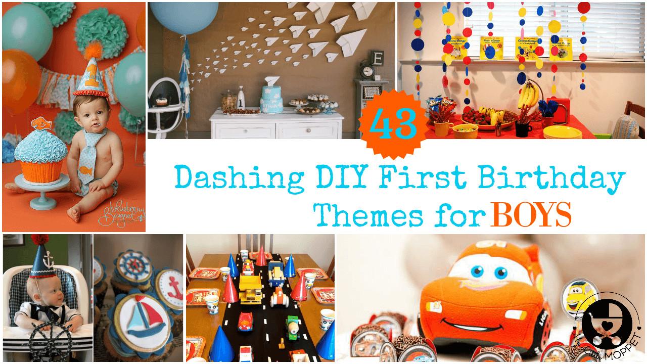 Best ideas about First Birthday Boy Ideas . Save or Pin 43 Dashing DIY Boy First Birthday Themes Now.