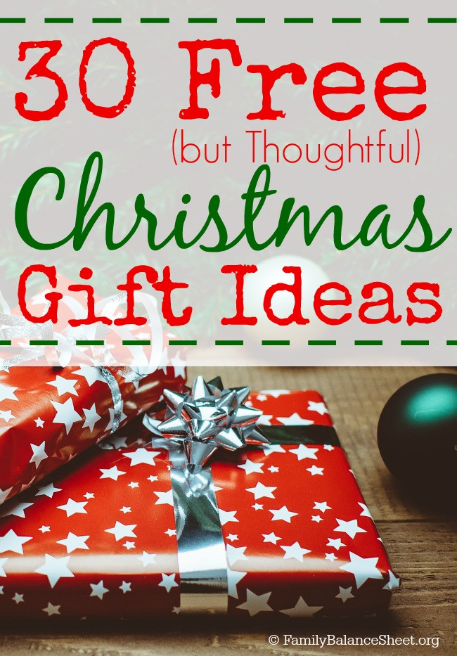 Best ideas about Free Gift Ideas . Save or Pin 30 Free but Thoughtful Christmas Gift Ideas Family Now.