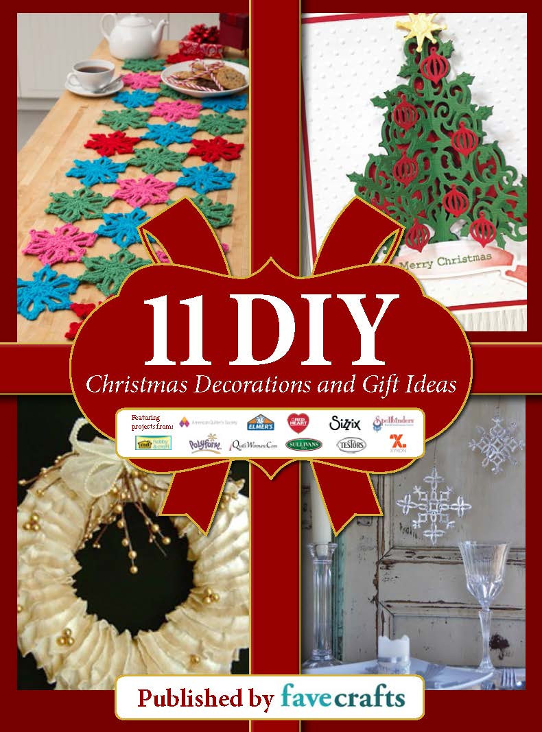 """Best ideas about Free Gift Ideas . Save or Pin """"11 DIY Christmas Decorations and Gift Ideas"""" free eBook Now."""