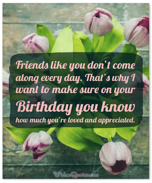 Best ideas about Friend Birthday Wishes . Save or Pin Heartfelt Birthday Wishes for your Best Friends with Cute Now.