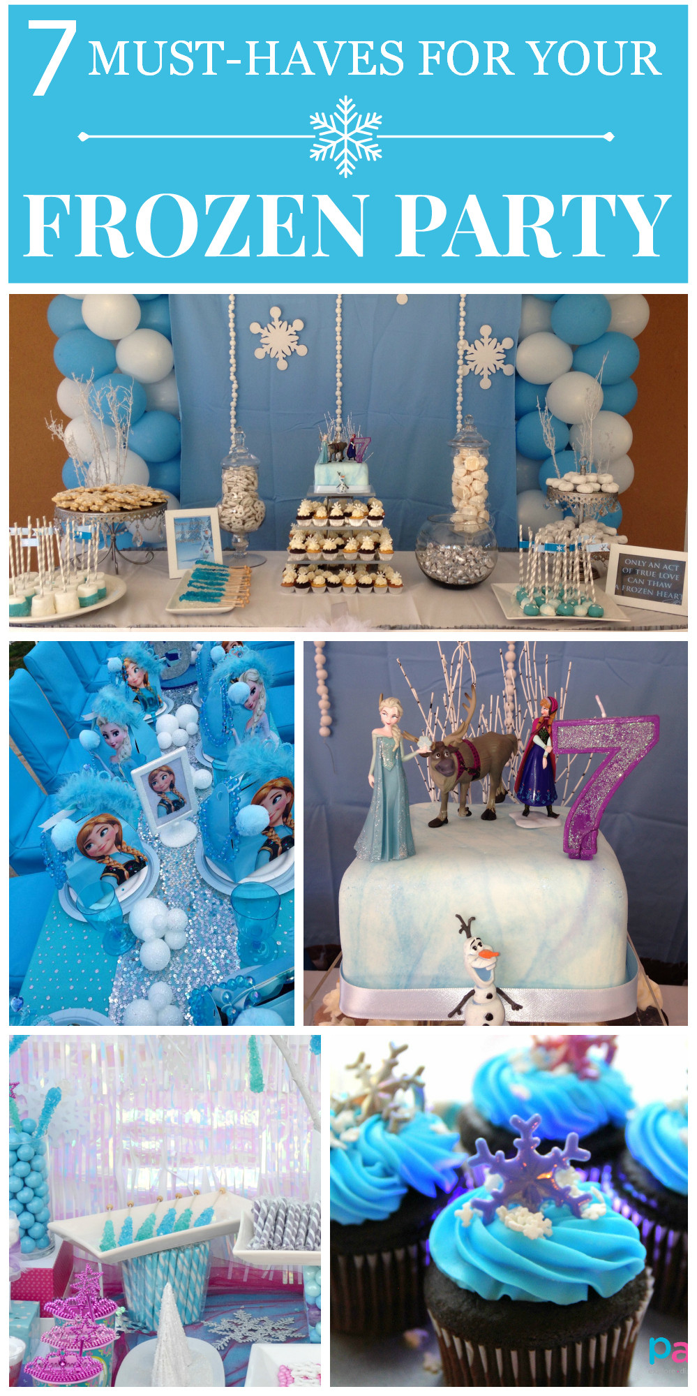 Best ideas about Frozen Character For Birthday Party . Save or Pin 7 Things You Must Have at Your Frozen Party Now.