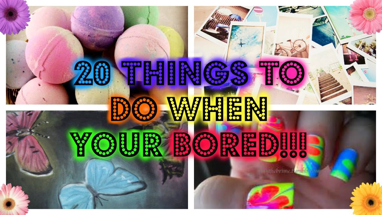 Best ideas about Fun Crafts To Do When Bored . Save or Pin 20 Things to do when your bored Now.