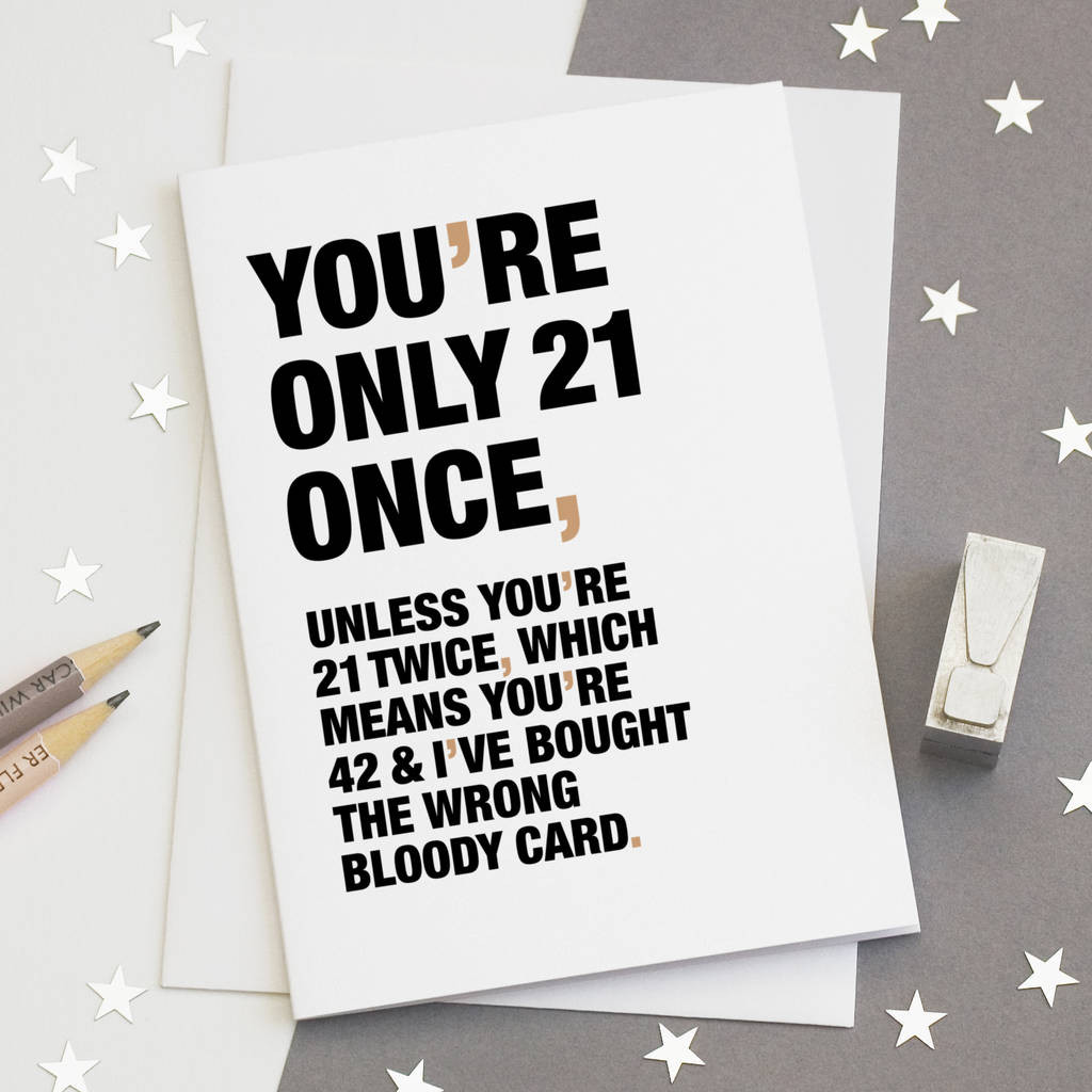 Best ideas about Funny 21st Birthday Cards . Save or Pin you re only 21 once funny 21st birthday card by wordplay Now.