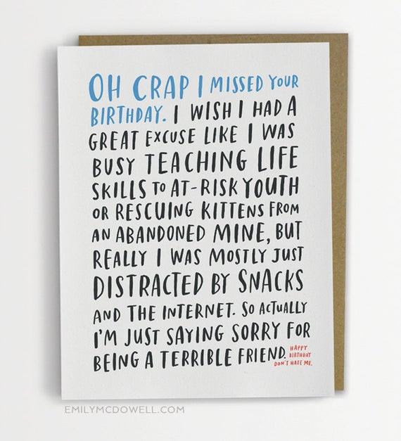 Best ideas about Funny Belated Birthday . Save or Pin Funny Belated Birthday Card Awkward Belated Birthday Card Now.