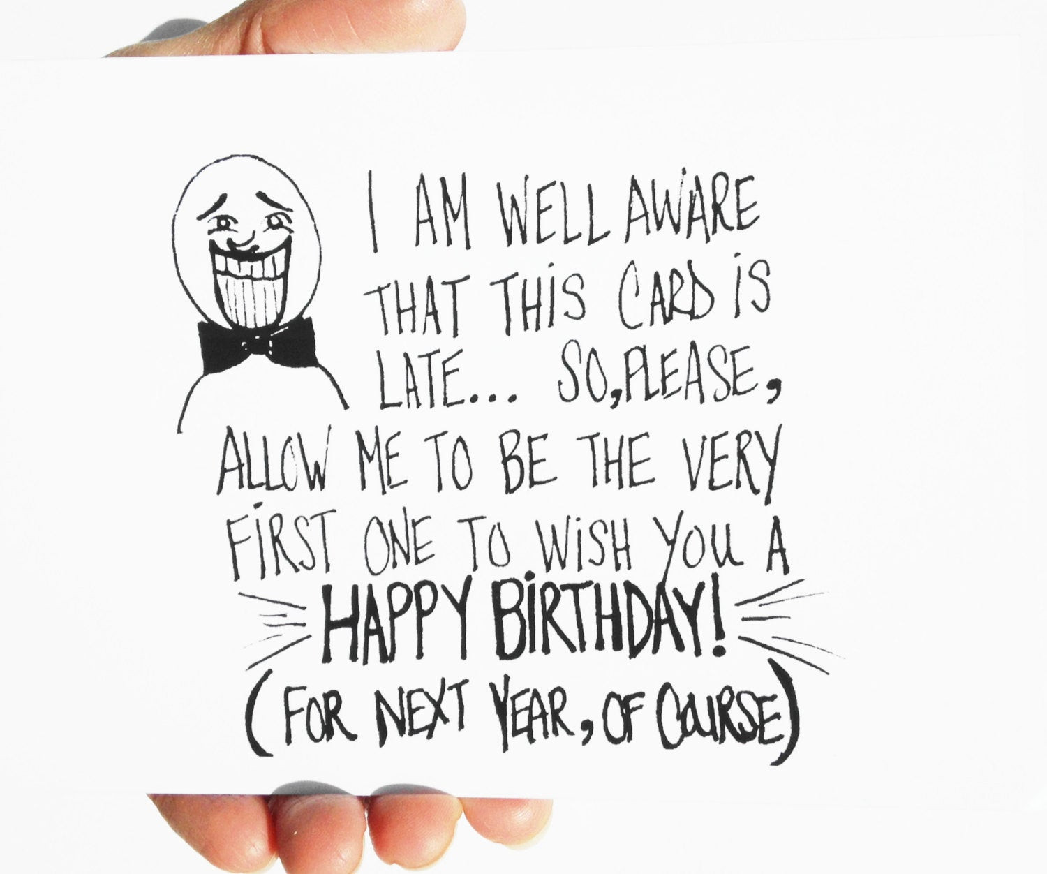 Best ideas about Funny Belated Birthday . Save or Pin Items similar to Funny Birthday Card Belated Birthday Now.
