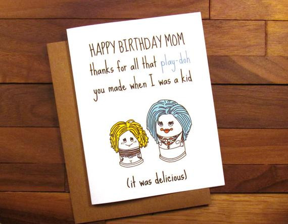 Best ideas about Funny Birthday Cards For Mom . Save or Pin Funny Birthday Card for Mother Funny Play Doh Card Funny Now.