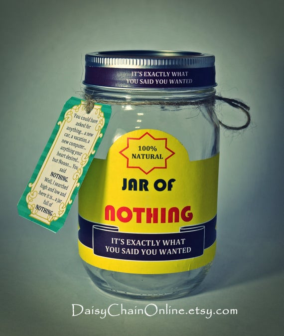 Best ideas about Funny Birthday Gifts . Save or Pin Printable Labels for DIY Jar of Nothing DIY Gag Now.