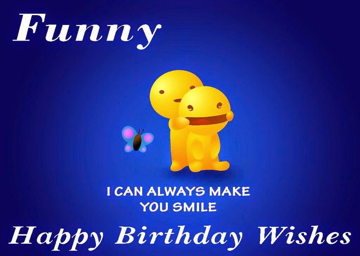 Best ideas about Funny Birthday Message For A Friend . Save or Pin Best 25 Funny birthday wishes ideas on Pinterest Now.