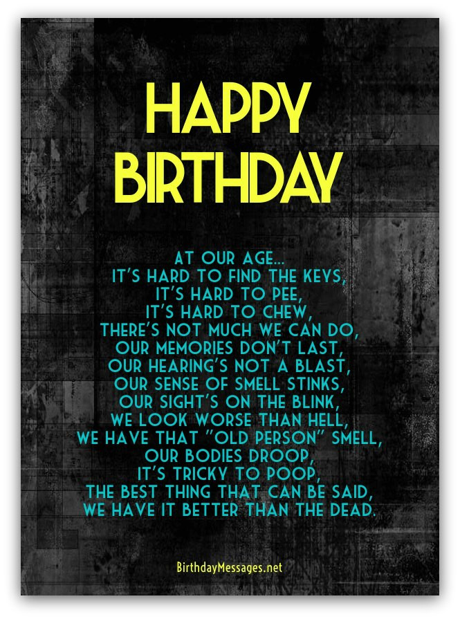 Best ideas about Funny Birthday Poems . Save or Pin Funny Birthday Poems Page 3 Now.