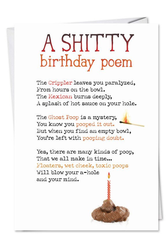 Best ideas about Funny Birthday Poems . Save or Pin Shitty Poem Funny Dirty Birthday Card – NobleWorks Cards Now.