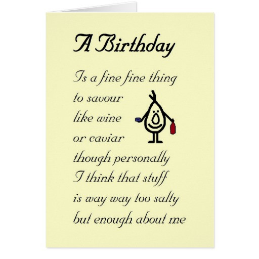 Best ideas about Funny Birthday Poems . Save or Pin A Birthday a funny birthday poem Greeting Cards Now.