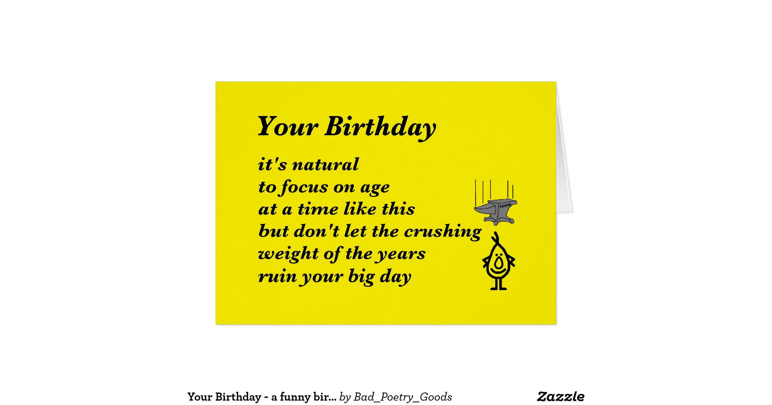 Best ideas about Funny Birthday Poems . Save or Pin your birthday a funny birthday poem greeting card Now.