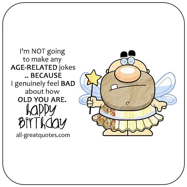 Best ideas about Funny Birthday Quotes For Her . Save or Pin Funny Birthday Wishes Poems Write Birthday Card Funny Now.