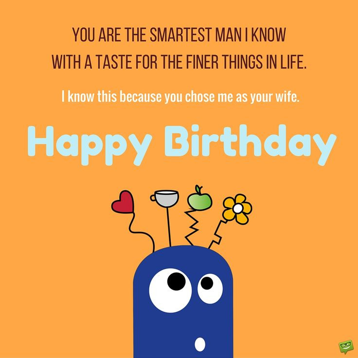 Best ideas about Funny Birthday Quotes For Husband . Save or Pin Best 25 Husband birthday wishes ideas on Pinterest Now.