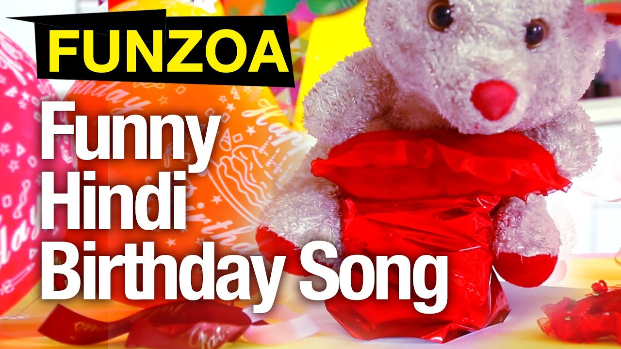 Best ideas about Funny Birthday Songs . Save or Pin Funny Hindi Birthday Song Funzoa Mimi Teddy Now.