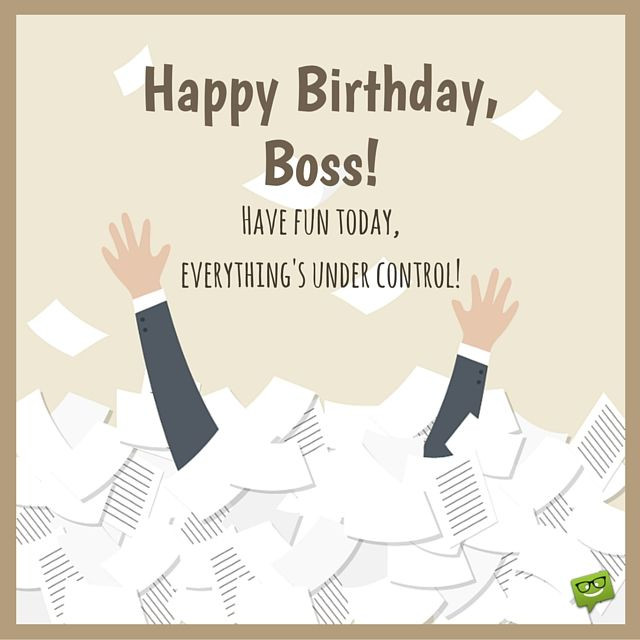 Best ideas about Funny Birthday Wishes For Boss . Save or Pin From Sweet to Funny Birthday Wishes for your Boss Now.