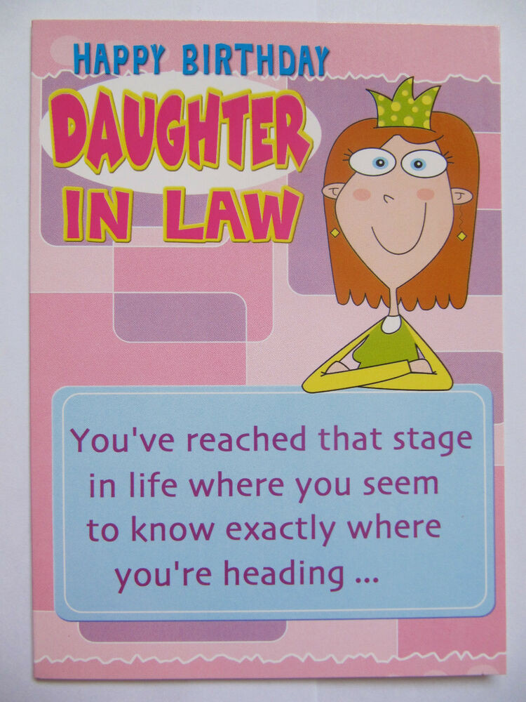 Best ideas about Funny Birthday Wishes For Daughter . Save or Pin FANTASTIC FUNNY ONE BOUTIQUE TO ANOTHER DAUGHTER IN LAW Now.